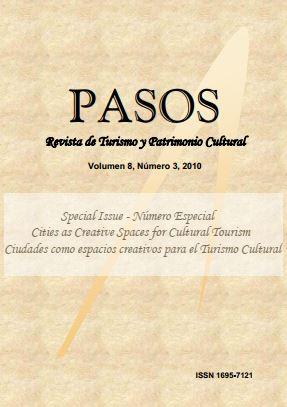 Ver Vol. 8 Núm. 3 (2010): PASOS Revista de Turismo y Patrimonio Cultural 08(3), 2010. Special Issue: Ciudades como espacios creativos para el turismo cultural