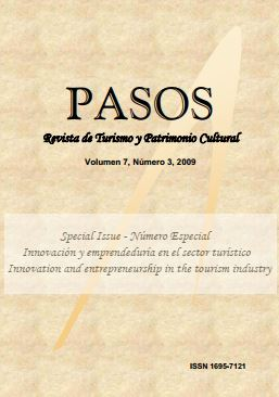 Ver Vol. 7 Núm. 3 (9): PASOS Revista de Turismo y Patrimonio Cultural 07(3), 2009. Special Issue: Innovación y emprendeduría en el sector turístico